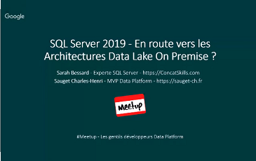SQL Server 2019 – En route vers les Architectures Data Lake On Premise ?