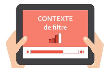 Etude des contextes 2/4 : Contexte de filtre